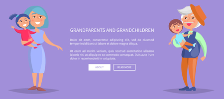Grandparents and grandchildren poster with grandmother holding girl on hands and grandfather with little girl vector illustrations Illustration
