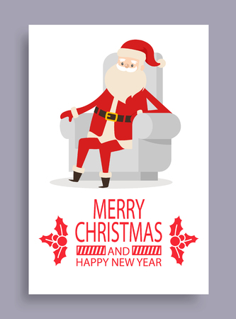 Merry Christmas and happy New Year, cover and Santa Claus sitting in armchair and resting after delivering presents, isolated on vector illustration