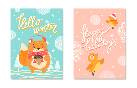 Hello winter and happy holidays, cards with images of singing birds wearing warm clothes and squirrel outside in forest with acorn vector illustration Illustration