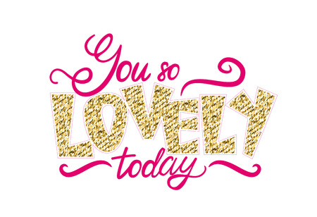 You so Lovely Today Graffiti Vector Illustration