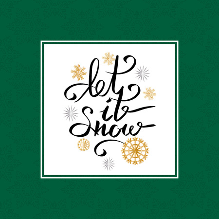 Let it snow inscription on background of snowflakes vector illustration in green frame border with snowflakes on background