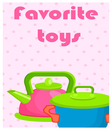 Favorite Toys Poster with Artificial Cookware 向量圖像