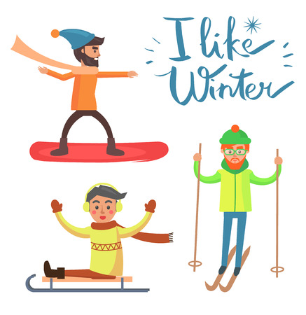 I like winter activities poster with man doing sport, snowboarder wearing long scarf, man on sled and skier, isolated on vector illustration Illustration