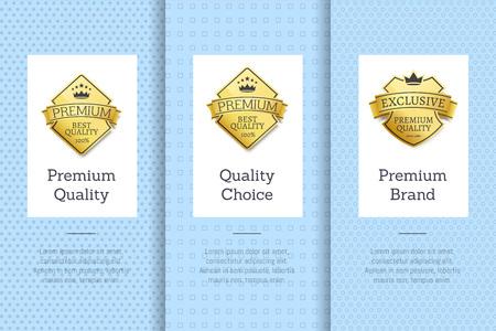 Premium Brand Quality Choice Gold Label Guarantee