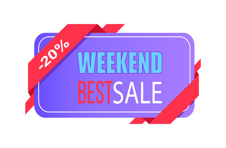 Weekend best sale 20 off price label with info about discounts shopping tag isolated on white vector in flat style design, emblem holiday discounts