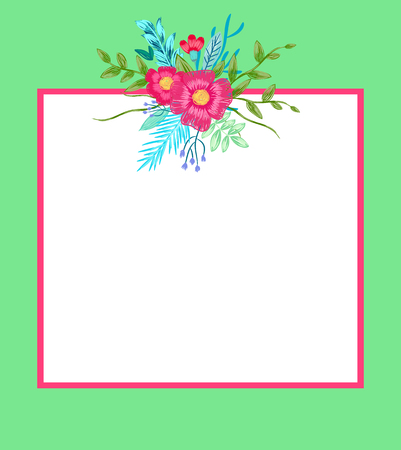 Poster with flowers and leaves and empty frame for putting your own text, floral pattern on top of border vector illustration isolated on green
