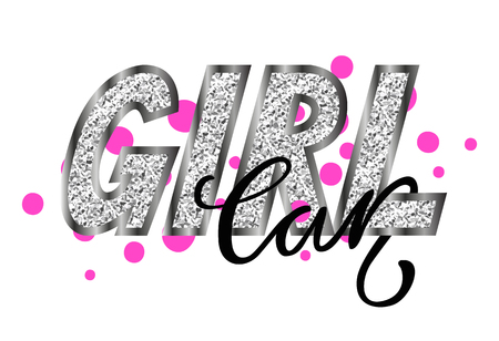 Girl car glamorous graffiti decorated with shining rhinestones and pink spots all over text. Vector illustration with inscription isolated on pink drops