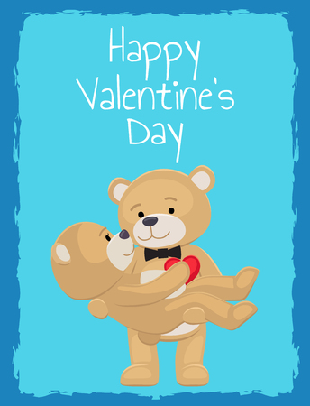 Happy Valentines Day poster teddy bears couple, female in paws of lovely male hold his heart, vector illustration of merry lovers animals isolated