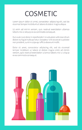 Cosmetic Medical Means in Bottles and Tubes Poster.