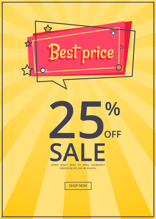 Best price proposition banner with 25 discount, online sale of goods with button shop now, vector with text isolated on yellow background with rays Illustration