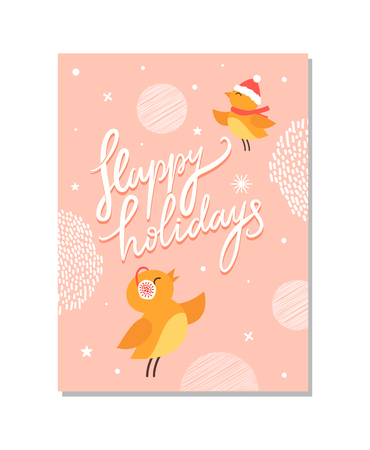 Happy holidays, poster with birds, wearing warm clothes, peacefully flying and singing, snowflakes and stars, crossed lines on vector illustration Illustration