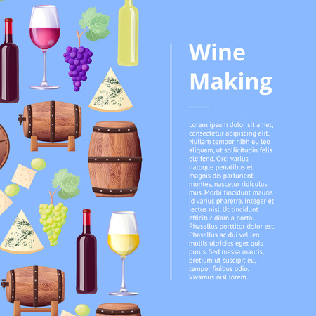 Wine making process promo poster with wooden barrels, glasses and bottles of red and white wine, blue cheese and grape bunches vector illustrations. Иллюстрация