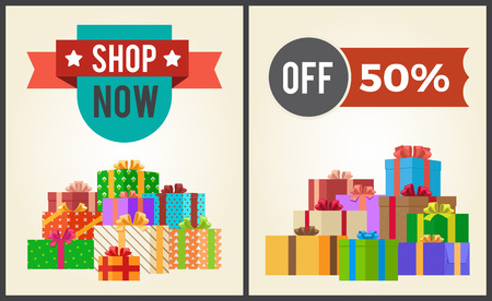 Shop now hot prices 50 half discount off promo labels on advertisement posters with heaps of present gift boxes vector illustrations isolated on white