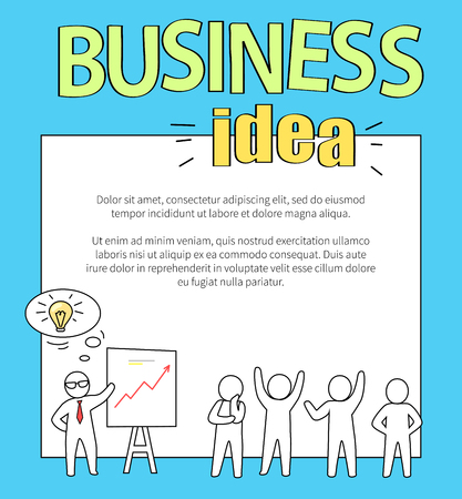 Business idea representing leader presenting his plan concerning problem and businessmen react to it, text sample on vector illustration