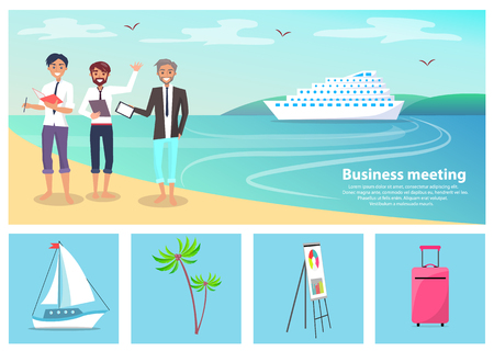 Business meeting, men and beach, ship and sea, seagulls and clear sky, icons of whiteboard and palm, luggage and sailboat, vector illustration Illustration