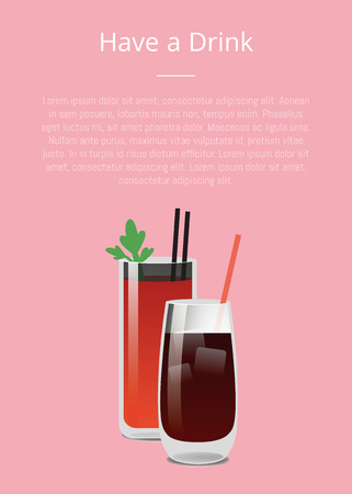 Have a drink poster with bloody Mary and whiskey cola cocktails with straws vector illustration alcohol cocktails on pink background with text