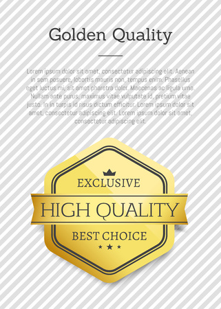 Golden Quality Exclusive Best Choice High Standard