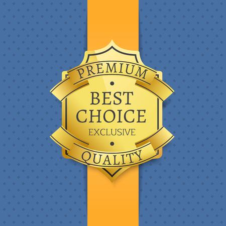 Premium Quality Best Choice Exclusive Golden Label Illustration