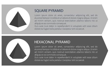 Square and Hexagonal Pyramid Vector Illustration