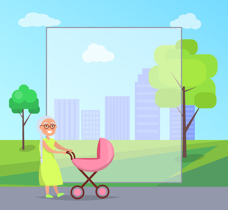 Senior lady with trolley pram walking in city park taking care about newborn girl on background of skyscrapers in city park vector with frame for text.