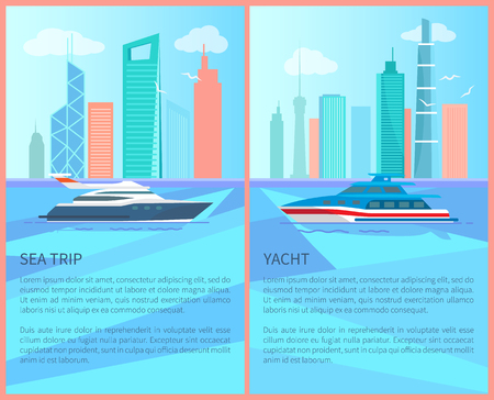 Sea trip on luxurious yacht promotional posters set. Unforgettable trip on modern speed water transport. Excursion on yacht promo vector illustration.