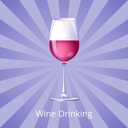 Wine Drinking Poster with Glass of Wine Half-Full Illustration