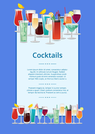 Cocktails poster, multicolored vector illustration isolated on blue backdrop, white rectangle with text sample, set of drinks in decorated goblets