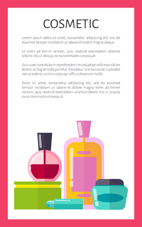 Cosmetic products vertical advertisement banner with sample text. Citrus facial tonic, red nail polish and soft creams cartoon vector illustrations.