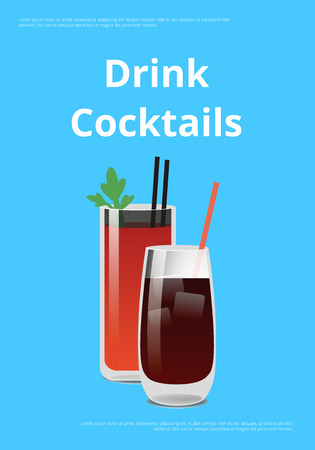 Drink cocktails poster with bloody Mary and whiskey cola cocktail with straws vector illustration alcohol drinks isolated on blue background with text
