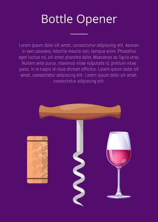 Bottle opener promotional banner with sharp corkscrew, wooden cork and glass of red wine. Convenient compact opener vector illustration on poster. Archivio Fotografico - 105603264
