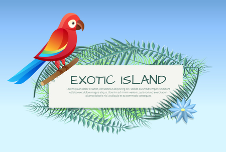 Exotic island poster with parrot, leaves and text sample in frame, headline and flower, exotic island banner vector illustration isolated on blue