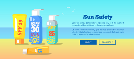 Sun safety banner with inscriptions. Vector illustration of various spf sunscreen lotions placed on sand against background of blue sea and sky