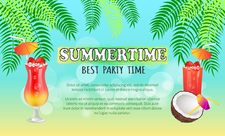 Summertime best party time, text sample of poster with headline, cocktails types with strawberries and straws, vector illustration