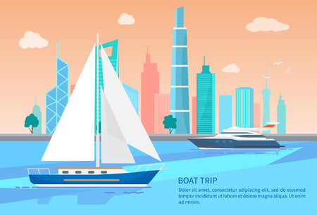 Boat trip advertisement poster sailing boats in blue waters on background of cityscape buildings and skyscrapers vector sea voyage on boats advert, text