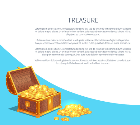 Treasure poster with shiny gold ancient coins in old open wooden chest. Precious treasures in heavy box. Medieval money hidden in container vector Illustration