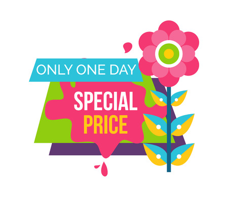 Only one day special price advertisement sticker with pink abstract flower with leaves vector spring or summer time emblem isolated on white background