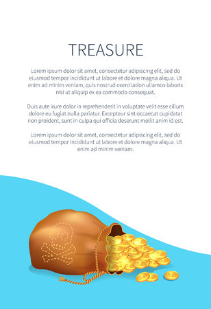 Treasure poster with old sack full of golden coins, symbol of richness and wealth, ancient bag with gold money vector illustration banner with text Ilustrace