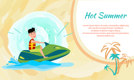 Poster with place for text and hot summer activities sea, man wearing life-jacket, jet ski activity on water scooter vector illustration Vectores