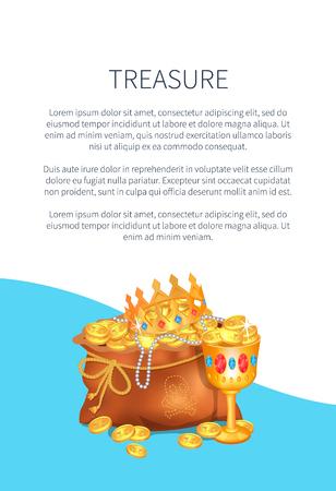 Mysterious treasure hidden in bag. Royal crown and luxurious goblet on vector poster with text. Old sacks stuffed with gold coins and jewelry
