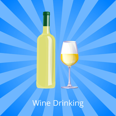 Wine Drinking Poster Bottle of White Wine and Gass