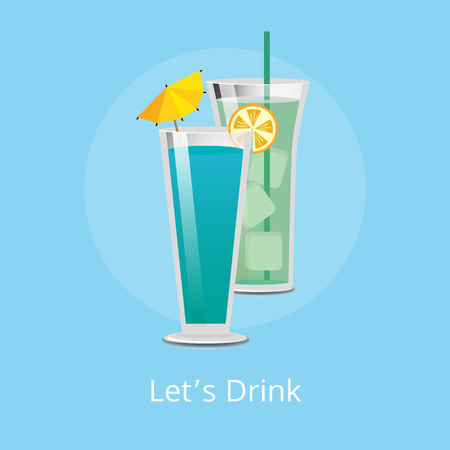 Lets drink cocktails with ice cubes, decorated by paper umbrella and slice of lemon, vector isolated summertime beverages icon flat style design Illustration