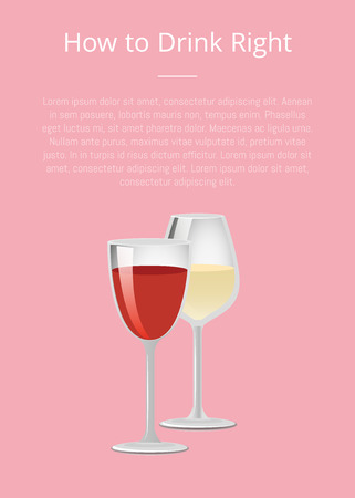 How to drink right info poster with glasses of red and white wine, guidance how to consume alcoholic beverages rules with text on pink background
