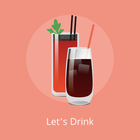 Lets drink Bloody Mary and Vodka cola cocktails containing alcohol, tomato juice, spices and flavorings, including parsley leaf, whiskey or rum vector Illustration