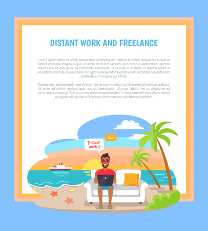Distant work or freelance poster with freelancer holds laptop sitting on sofa, summertime at coastline, advantages of convenient job, palms and sea.