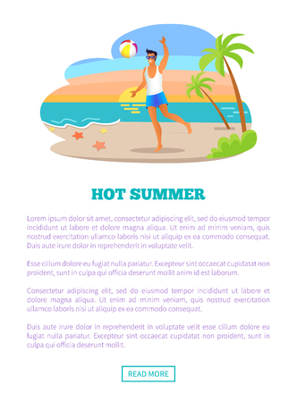 Hot summer vacation abroad advertisement banner with sample text. Man plays volleyball at beach on holidays promotional poster vector illustration. Ilustração