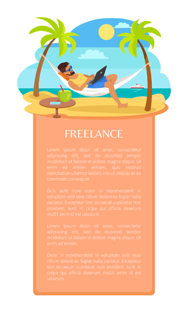 Freelance vector poster with man that lies in hammock and works on laptop, tropical cocktails table, freelancer among palms, ship behind, sample text.