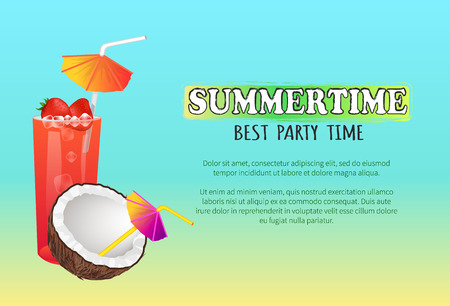 Summertime best party time poster sweet summer cocktails with strawberry and coconut. Alcohol beverages on tropical banners vector advertisement. Illustration