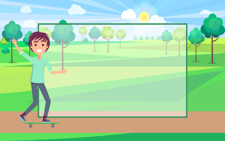 Skating and filling form, teenage boy skateboarder waving hand, park trees with grass, transparent banner, isolated on vector illustration Illustration
