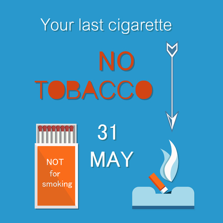 Your last cigarette in ash tray vector no tobacco day with matches box, extinguished cigar, world no smoking day on 31 May vector illustration isolated