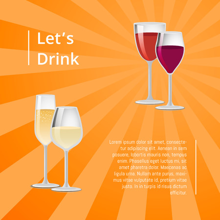 Lets drink poster pair of glasses vector red white wine, elite classical alcohol in transparent glassware, champagne and winery banner, add text